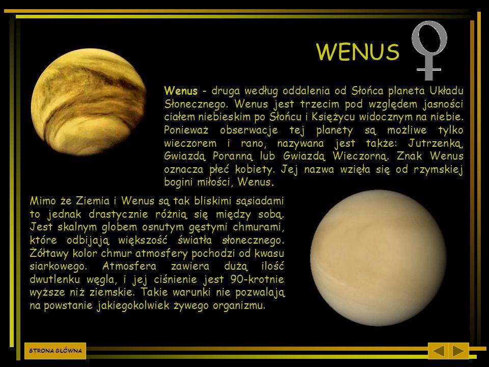 Wenus - druga według oddalenia od Słońca planeta Układu Słonecznego. Wenus jest trzecim pod względem jasności ciałem niebieskim po Słońcu i Księżycu w