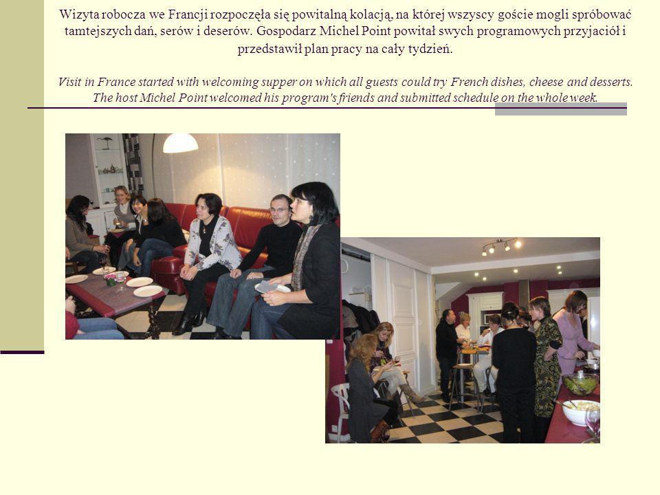 Wizyta robocza we Francji rozpoczęła się powitalną kolacją, na której wszyscy goście mogli spróbować tamtejszych dań, serów i deserów.