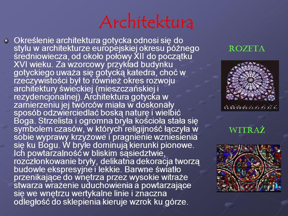 Architektura Określenie architektura gotycka odnosi się do stylu w architekturze europejskiej okresu późnego średniowiecza, od około połowy XII do poc