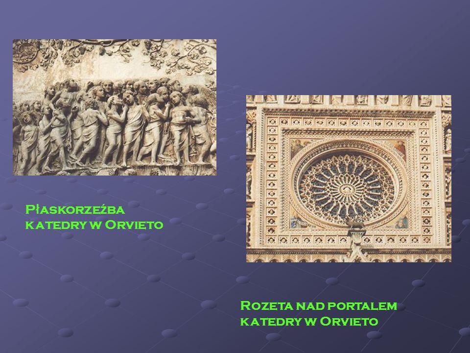 Rozeta nad portalem katedry w Orvieto P ł askorze ź ba katedry w Orvieto