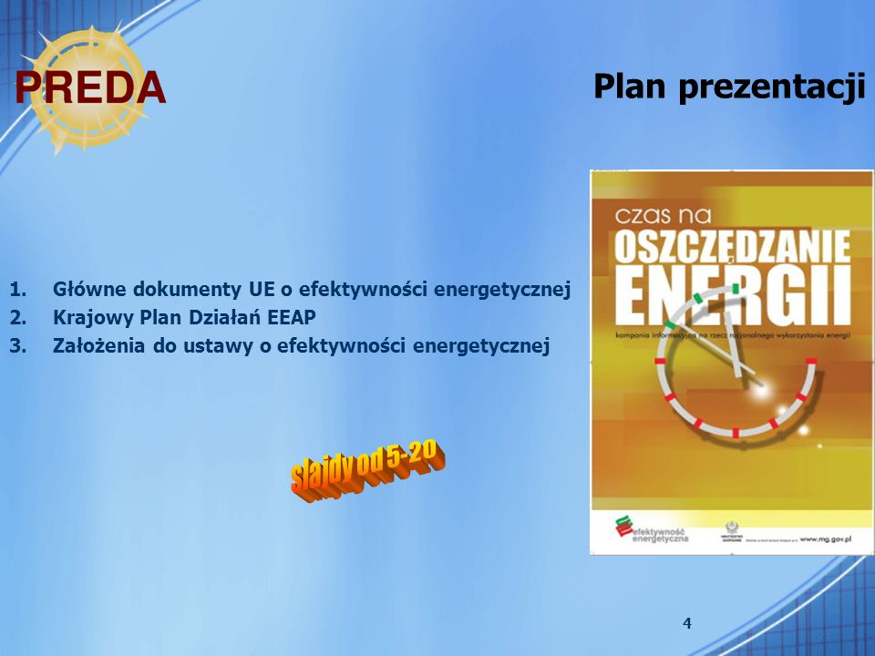 15 Projekt ustawy o efektywności energetycznej.