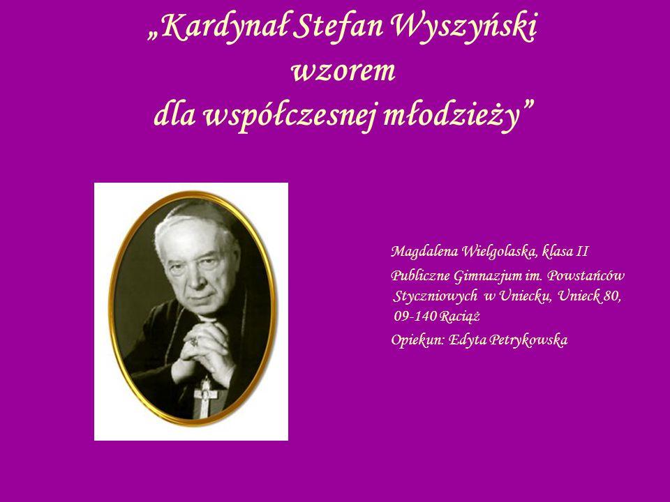 Stefan Wyszyński urodził się 3 sierpnia 1901 roku w miejscowości Zuzela nad Bugiem.