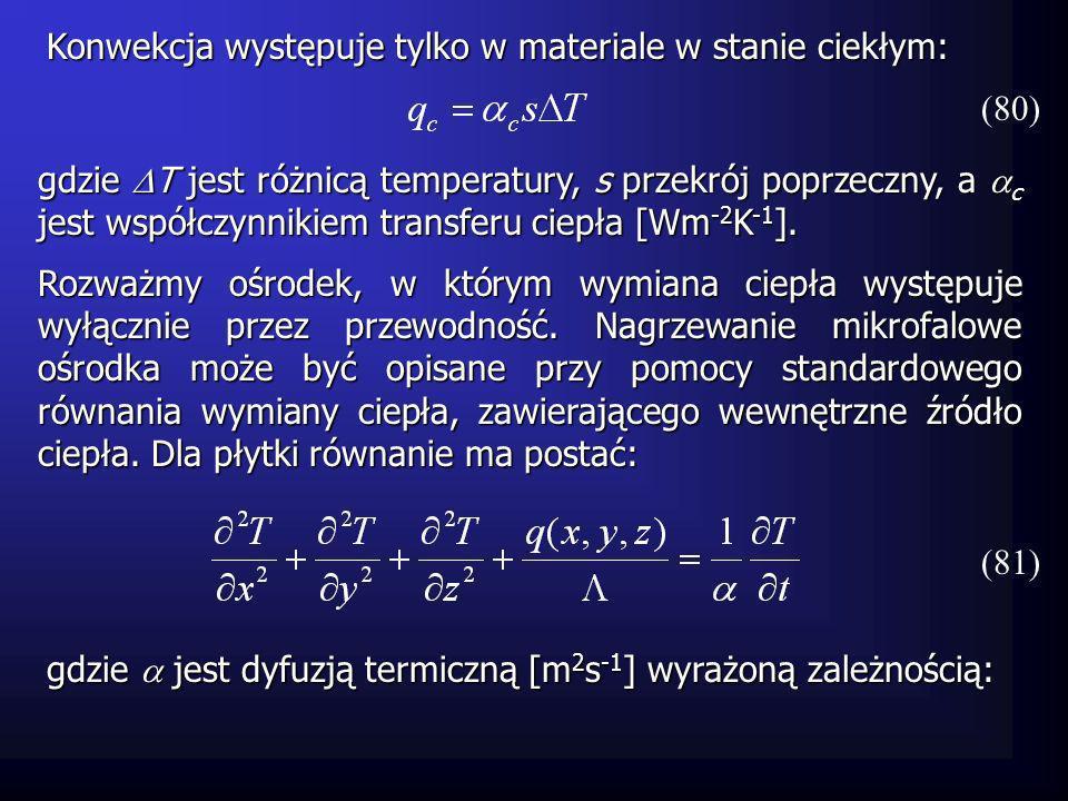 gdzie T jest różnicą temperatury, s przekrój poprzeczny, a c jest współczynnikiem transferu ciepła [Wm -2 K -1 ]. Rozważmy ośrodek, w którym wymiana c