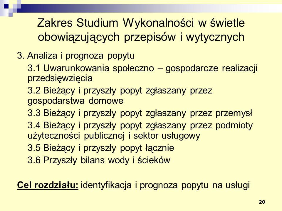 20 Zakres Studium Wykonalności w świetle obowiązujących przepisów i wytycznych 3.