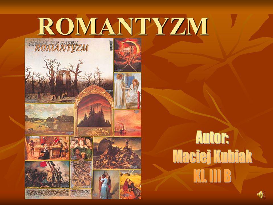 Romantyzm (z francuskiego roman – powiązane z poezją rycerską, sama nazwa nawiązuje do łacińskiej nazwy Rzymu – Roma) – nazwą tą określa się epokę w historii sztuki europejskiej od lat 90.