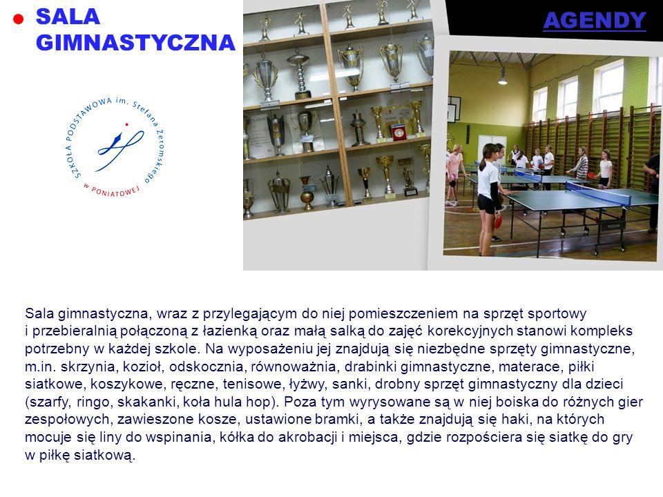 SALA GIMNASTYCZNA Sala gimnastyczna, wraz z przylegającym do niej pomieszczeniem na sprzęt sportowy i przebieralnią połączoną z łazienką oraz małą sal