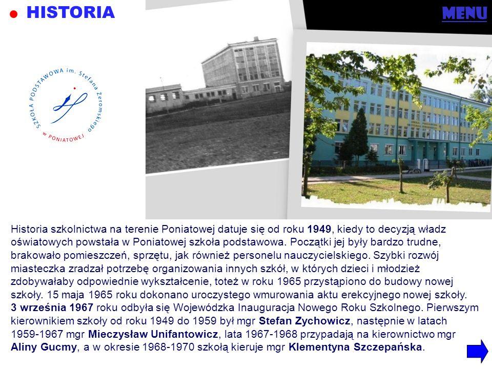 HISTORIA menu Historia szkolnictwa na terenie Poniatowej datuje się od roku 1949, kiedy to decyzją władz oświatowych powstała w Poniatowej szkoła pods