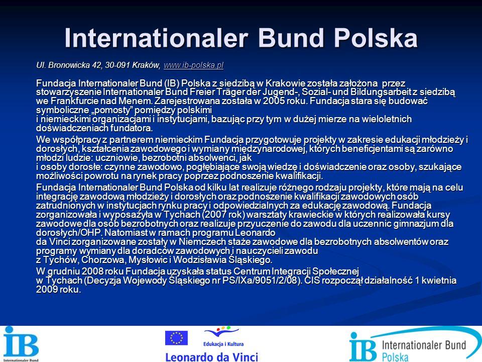 Internationaler Bund Polska Ul. Bronowicka 42, 30-091 Kraków, www.ib-polska.pl www.ib-polska.pl Fundacja Internationaler Bund (IB) Polska z siedzibą w
