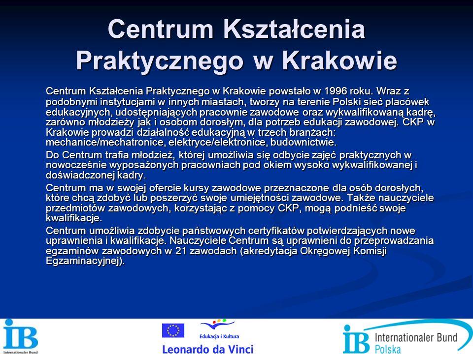 Centrum Kształcenia Praktycznego w Krakowie Centrum Kształcenia Praktycznego w Krakowie powstało w 1996 roku. Wraz z podobnymi instytucjami w innych m