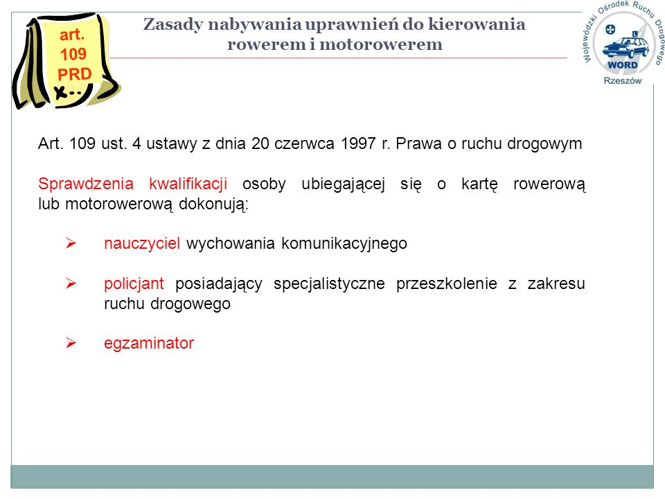 Art.109 ust. 4 ustawy z dnia 20 czerwca 1997 r.