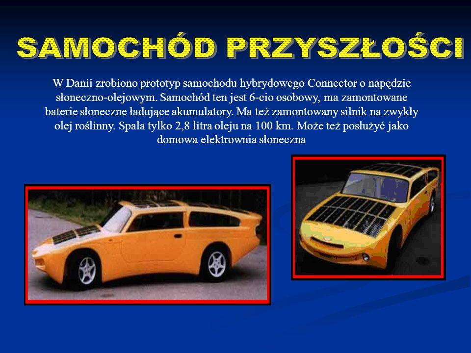 W Danii zrobiono prototyp samochodu hybrydowego Connector o napędzie słoneczno-olejowym. Samochód ten jest 6-cio osobowy, ma zamontowane baterie słone