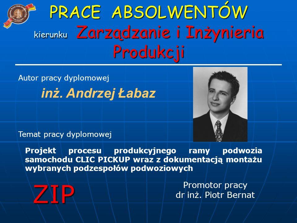 inż. Andrzej Łabaz Projekt procesu produkcyjnego ramy podwozia samochodu CLIC PICKUP wraz z dokumentacją montażu wybranych podzespołów podwoziowych Pr