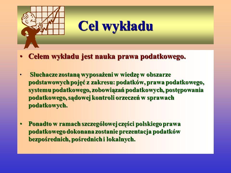 Literatura ZalecanaZalecana Polskie prawo podatkoweJan Głuchowski, Polskie prawo podatkowe, wyd.