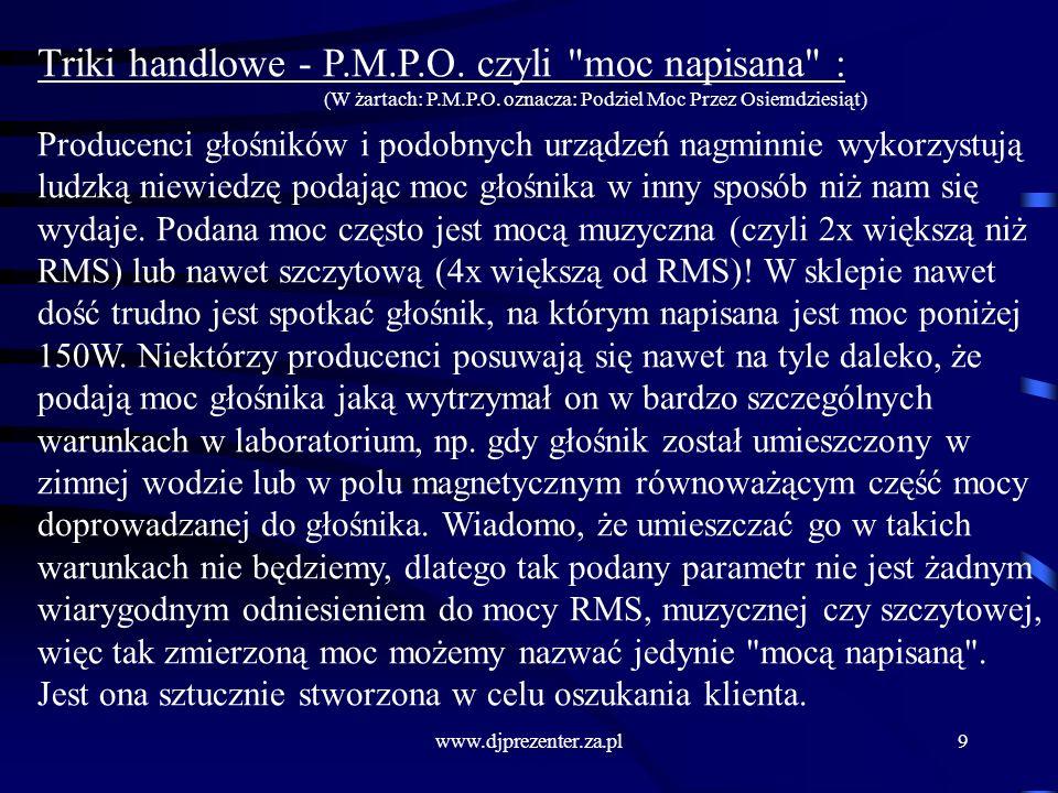 www.djprezenter.za.pl9 Triki handlowe - P.M.P.O.czyli moc napisana : (W żartach: P.M.P.O.