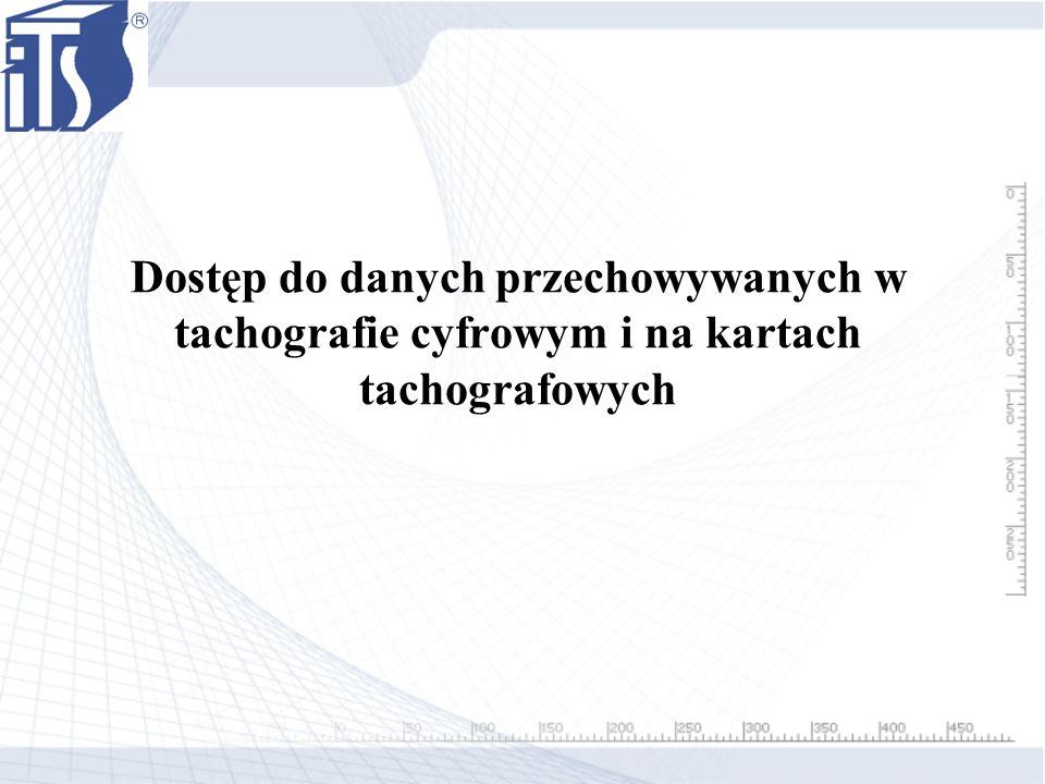 Dostępne informacje WYDRUKI NA PAPIERZEPAMIĘĆ TACHOGRAFU DANE NA KARCIE KIEROWCY