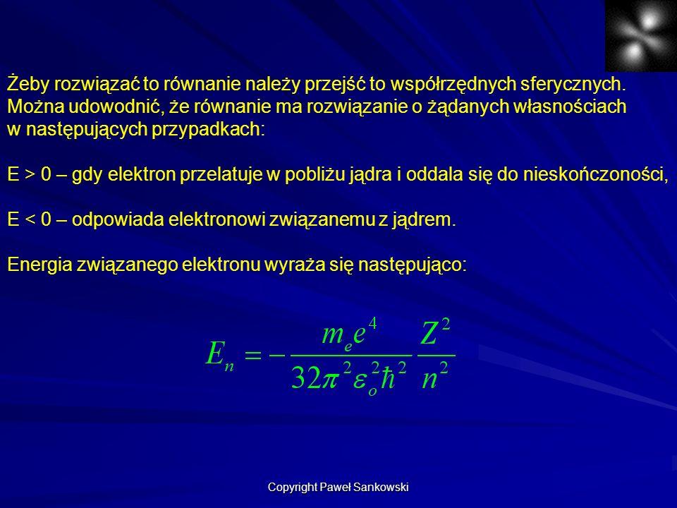 Żeby rozwiązać to równanie należy przejść to współrzędnych sferycznych. Można udowodnić, że równanie ma rozwiązanie o żądanych własnościach w następuj