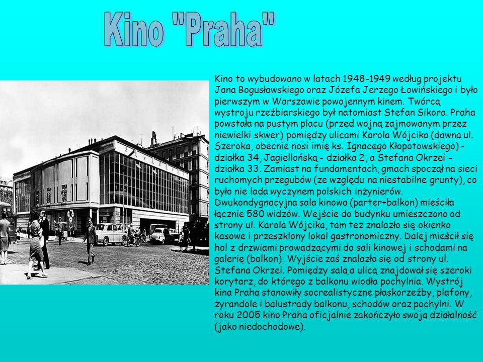 Kino to wybudowano w latach 1948-1949 według projektu Jana Bogusławskiego oraz Józefa Jerzego Łowińskiego i było pierwszym w Warszawie powojennym kine