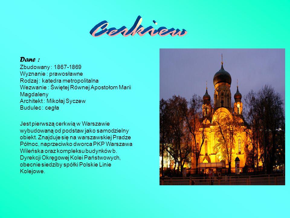 Dane : Zbudowany : 1867-1869 Wyznanie : prawosławne Rodzaj : katedra metropolitalna Wezwanie : Świętej Równej Apostołom Marii Magdaleny Architekt : Mi
