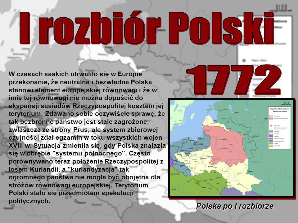 W czasach saskich utrwaliło się w Europie przekonanie, że neutralna i bezwładna Polska stanowi element europejskiej równowagi i że w imię tej równowag