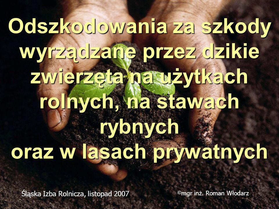 Odszkodowania za szkody wyrządzane przez dzikie zwierzęta na użytkach rolnych, na stawach rybnych oraz w lasach prywatnych Śląska Izba Rolnicza, listo