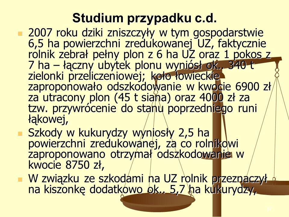 37 Studium przypadku c.d. 2007 roku dziki zniszczyły w tym gospodarstwie 6,5 ha powierzchni zredukowanej UZ, faktycznie rolnik zebrał pełny plon z 6 h