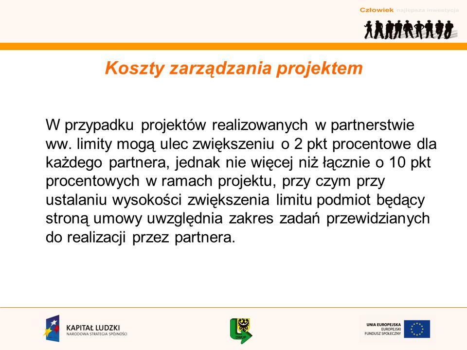 W przypadku projektów realizowanych w partnerstwie ww.