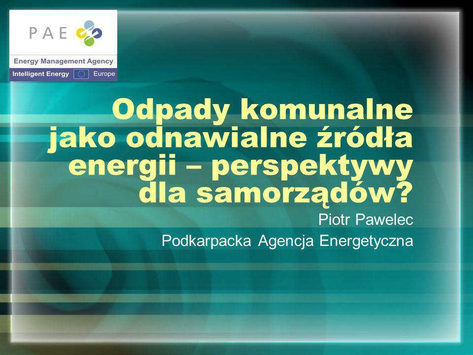 Odpady komunalne jako odnawialne źródła energii – perspektywy dla samorządów.