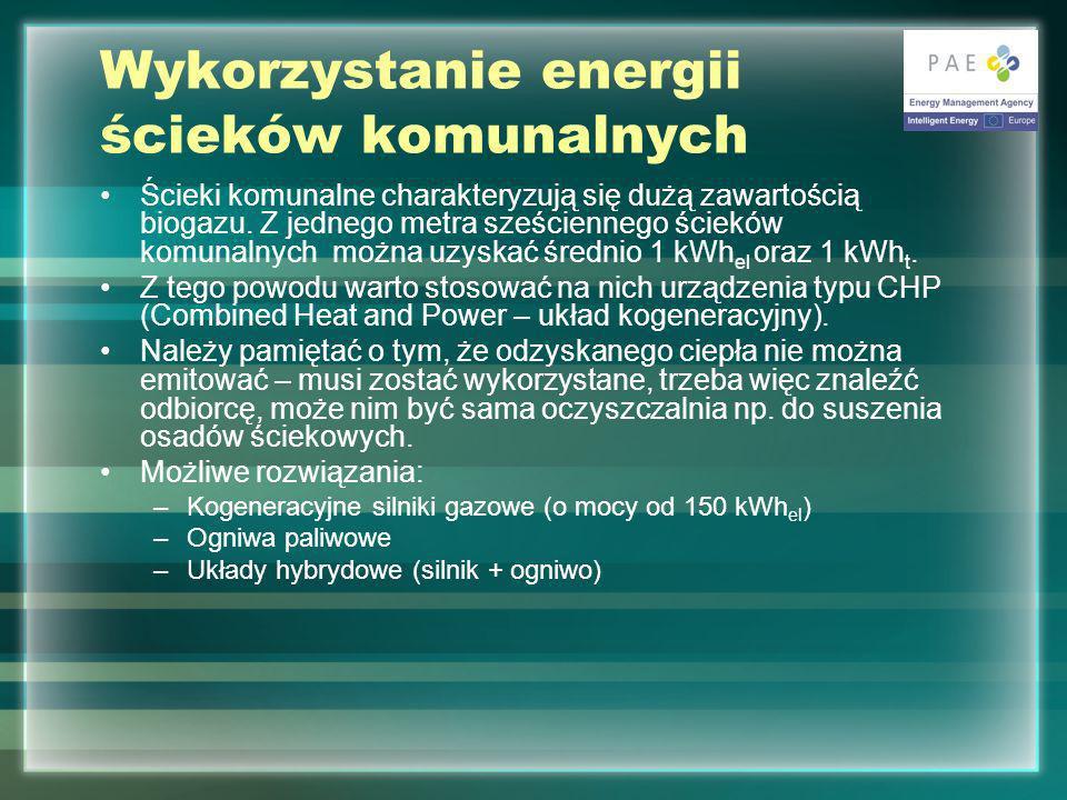 Wykorzystanie energii ścieków komunalnych Ścieki komunalne charakteryzują się dużą zawartością biogazu.