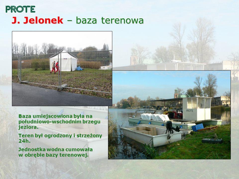 J. Jelonek – baza terenowa Baza umiejscowiona była na południowo-wschodnim brzegu jeziora. Teren był ogrodzony i strzeżony 24h. Jednostka wodna cumowa