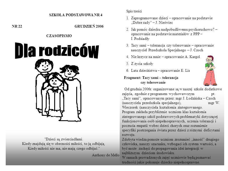 SZKOŁA PODSTAWOWA NR 4 NR 22 GRUDZIEŃ 2006 CZASOPISMO