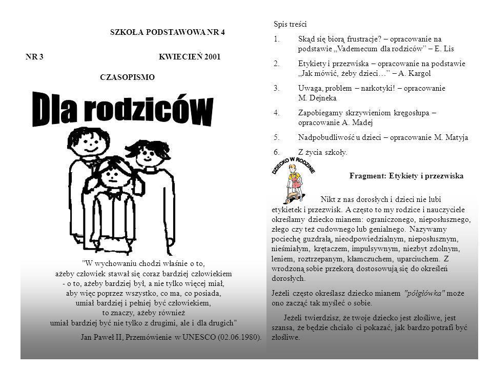 SZKOŁA PODSTAWOWA NR 4 NR 3 KWIECIEŃ 2001 CZASOPISMO