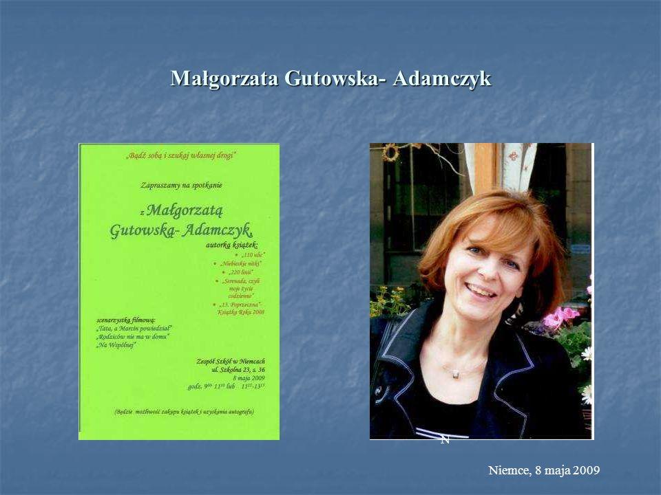 Małgorzata Gutowska- Adamczyk N Niemce, 8 maja 2009