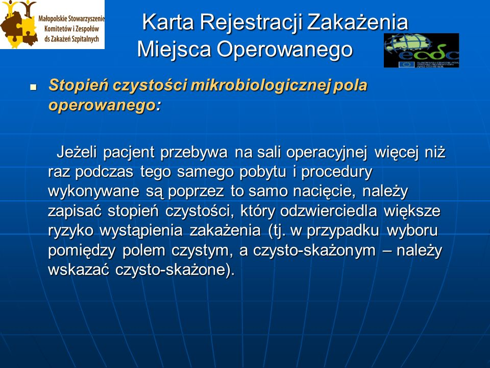 Karta Rejestracji Zakażenia w OIT Karta Rejestracji Zakażenia w OIT Diagnostyka mikrobiologiczna wykonana z zastosowaniem: Diagnostyka mikrobiologiczna wykonana z zastosowaniem: 1-Dodatni ilościowy posiew materiału z dolnych dróg oddechowych pobranego metodą minimalizująca możliwość kontaminacji (PNU-1) 2-Dodatni posiew pół-ilościowy wydzieliny z dolnych dróg oddechowych, która mogła ulec kontaminacji (PNU-2) 3-Alternatywne metody badania mikrobiologicznego (PNU-3) 4-Dodatni wynik posiewu plwociny albo posiew bez badania ilościowego.