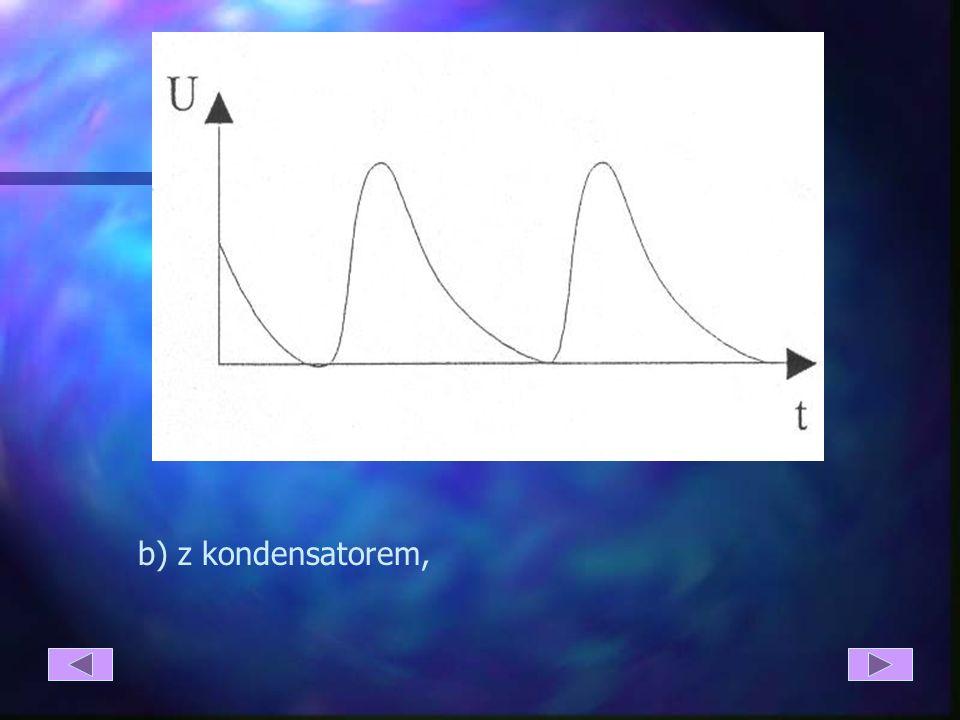 a) bez filtra, Charakterystyki układu prostowniczego jednopołówkowego z zastosowaniem filtrów: