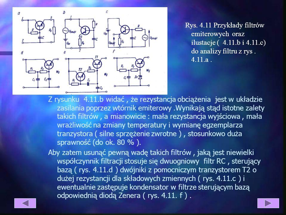 Inną grupą filtrów – tzw. emiterowych przedstawia rys. 4.11. Najprostszy z nich, przedstawiony na rys. 4.11.a, można także narysować jak na rys. 4.11.