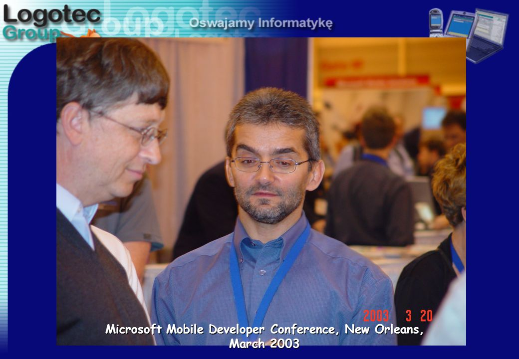 Microsoft Mobile Developer Conference, New Orleans, March 2003