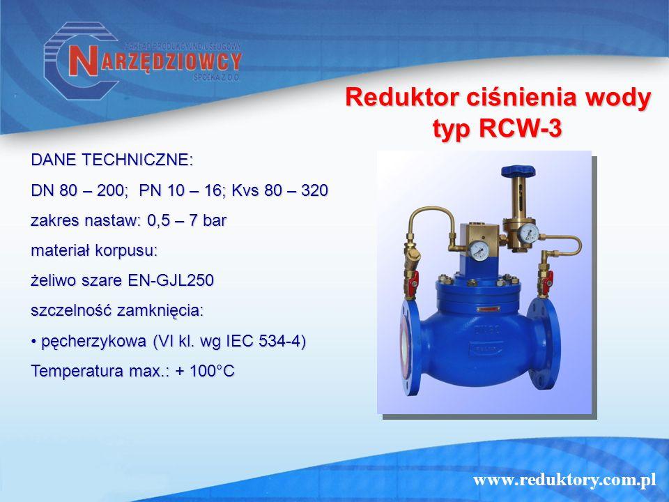 www.reduktory.com.pl Reduktor ciśnienia wody typ RCW-3 DANE TECHNICZNE: DN 80 – 200; PN 10 – 16; Kvs 80 – 320 zakres nastaw: 0,5 – 7 bar materiał korp