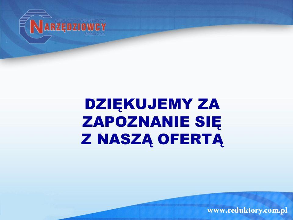www.reduktory.com.pl DZIĘKUJEMY ZA ZAPOZNANIE SIĘ Z NASZĄ OFERTĄ