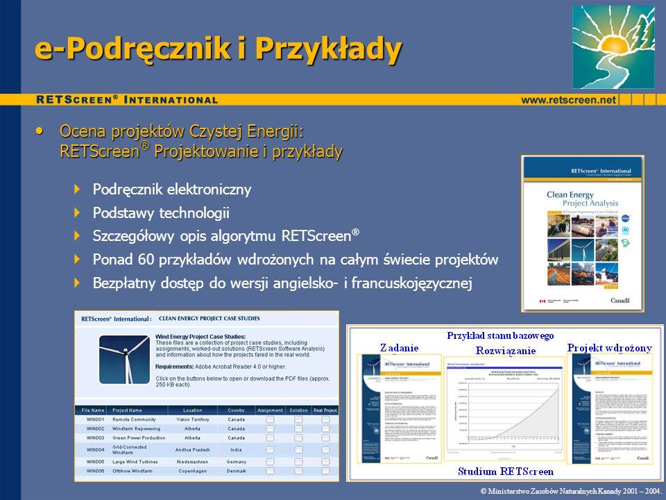 Ocena projektów Czystej Energii: RETScreen ® Projektowanie i przykłady Ocena projektów Czystej Energii: RETScreen ® Projektowanie i przykłady Podręczn