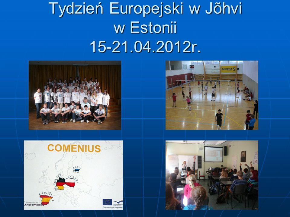 Tydzień Europejski w Jõhvi w Estonii 15-21.04.2012r.