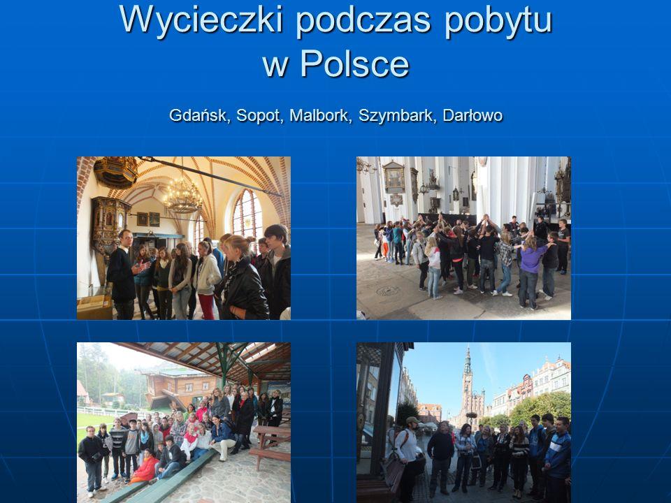 Wycieczki podczas pobytu w Polsce Gdańsk, Sopot, Malbork, Szymbark, Darłowo