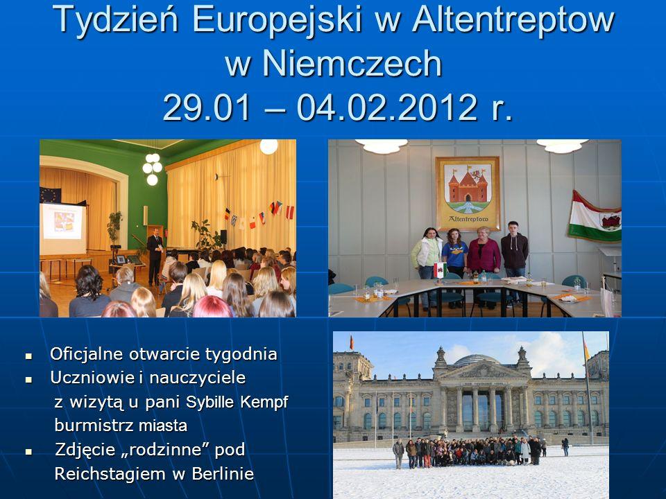 Tydzień Europejski w Altentreptow w Niemczech 29.01 – 04.02.2012 r.