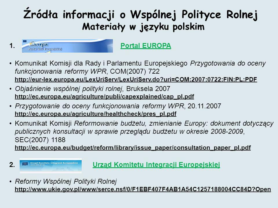 Źródła informacji o Wspólnej Polityce Rolnej Materiały w języku polskim 1.