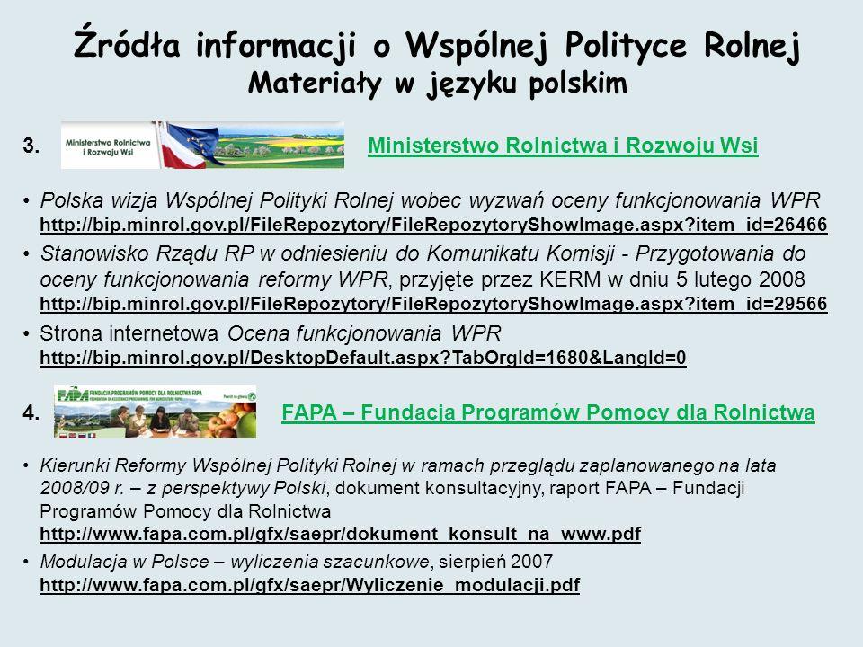 Źródła informacji o Wspólnej Polityce Rolnej Materiały w języku polskim 3.