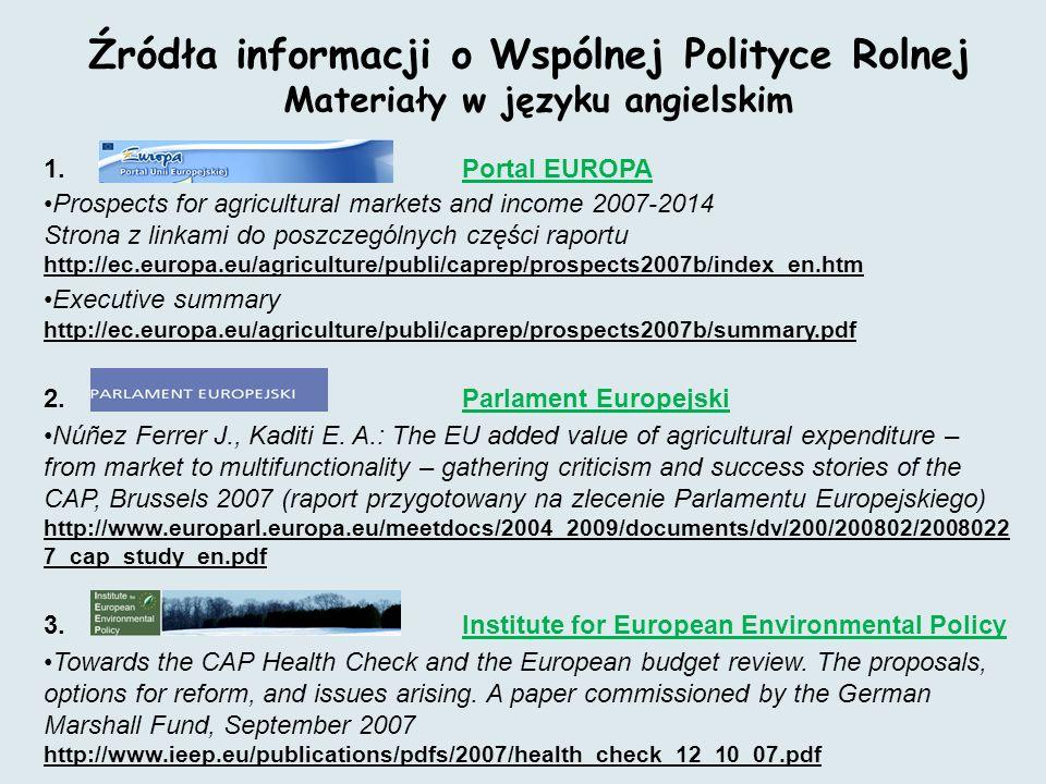 Źródła informacji o Wspólnej Polityce Rolnej Materiały w języku angielskim 1.
