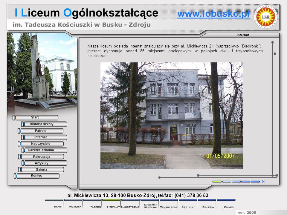 Internat Nasze liceum posiada internat znajdujący się przy al. Mickiewicza 21 (naprzeciwko
