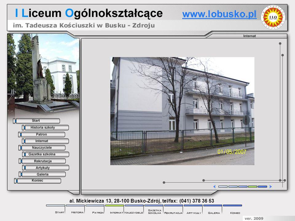 Internat www.lobusko.pl al. Mickiewicza 13, 28-100 Busko-Zdrój, tel/fax: (041) 378 36 53