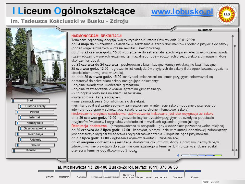 Rekrutacja www.lobusko.pl al. Mickiewicza 13, 28-100 Busko-Zdrój, tel/fax: (041) 378 36 53 HARMONOGRAM REKRUTACJI Terminarz ogłoszony decyzją Świętokr