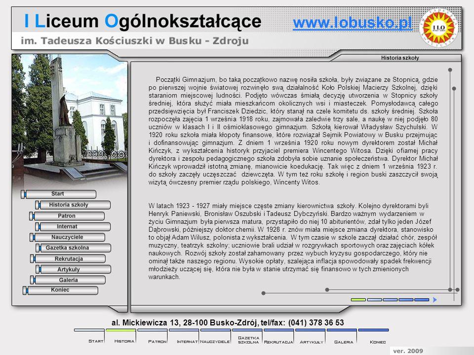 Galeria www.lobusko.pl al. Mickiewicza 13, 28-100 Busko-Zdrój, tel/fax: (041) 378 36 53