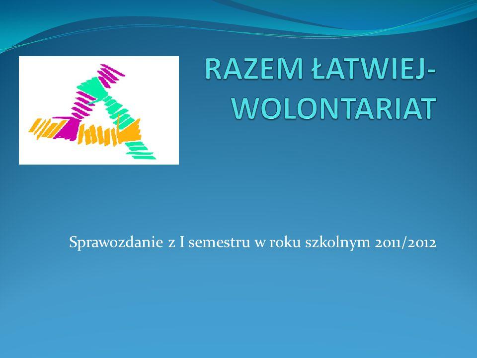 Sprawozdanie z I semestru w roku szkolnym 2011/2012
